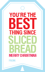Best Thing Since Sliced Bread Gift Tag